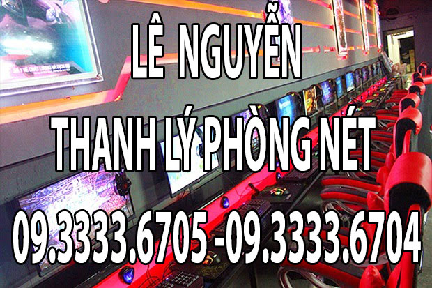 thanh ly phong net
