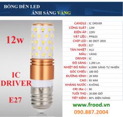 Bóng LED corn IC 12w E27 sáng vàng
