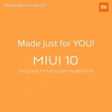 MIUI 10 Global chính thức ra mắt: Tất cả thông tin bạn cần biết !